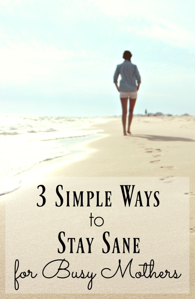 3 Simple Ways to Keep Your Sanity